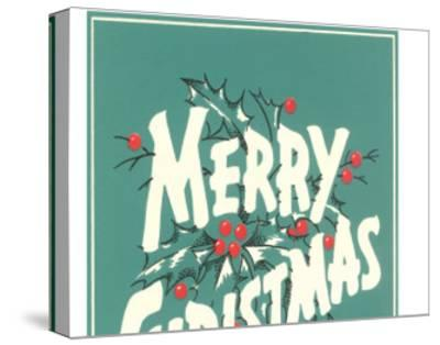 Merry Christmas, Sea Green--Stretched Canvas Print