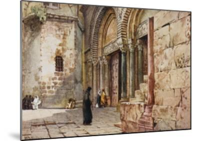 Jerusalem: Entrance to the Church of the Holy Sepulchre--Mounted Giclee Print