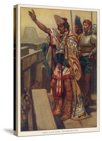 Montezuma's Address--Stretched Canvas Print