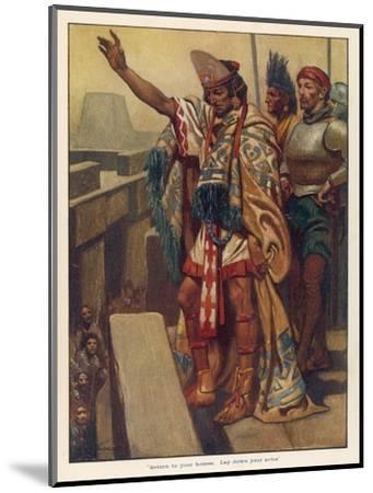Montezuma's Address--Mounted Giclee Print