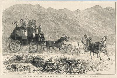 Six Horses Pull the Stage Coach Between Salt Lake City and Ophir City--Stretched Canvas Print