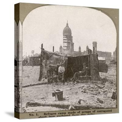 San Francisco - Refugees Build their Own Refuge Among the Ruins--Stretched Canvas Print