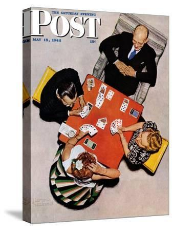 """Bridge Game"" or ""Playing Cards"" Saturday Evening Post Cover, May 15,1948-Norman Rockwell-Stretched Canvas Print"