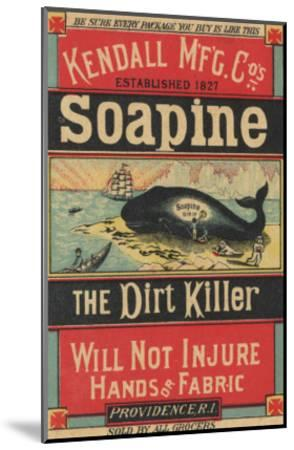 Poster Advertising Kendall Mfg. Co's 'soapine', C.1890-American School-Mounted Giclee Print