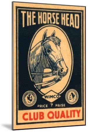 Horse Head Club Quality Matches--Mounted Art Print