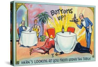 Comic Cartoon - Bottoms Up, Here's Looking at You from under the Table-Lantern Press-Stretched Canvas Print