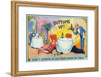 Comic Cartoon - Bottoms Up, Here's Looking at You from under the Table-Lantern Press-Framed Art Print