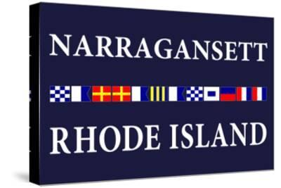 Narragansett, Rhode Island - Nautical Flags-Lantern Press-Stretched Canvas Print