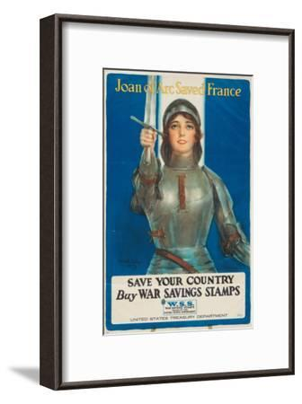 """""""Joan of Arc Saved France: Save Your Country, Buy War Savings Stamps"""", 1918-William Haskell Coffin-Framed Giclee Print"""