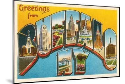 Greetings from Buffalo, New York--Mounted Art Print