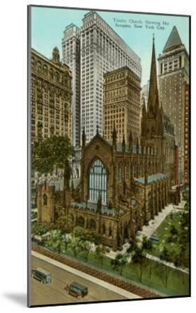 Trinity Church, Skyscrapers, New York City--Mounted Art Print