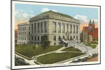 Courthouse, Akron, Ohio--Mounted Art Print