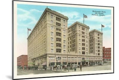 Multnomah Hotel, Portland, Oregon--Mounted Art Print