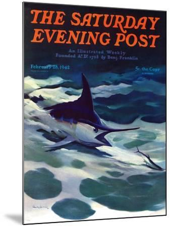 """""""Swordfish,"""" Saturday Evening Post Cover, February 28, 1942-William Goadby Lawrence-Mounted Giclee Print"""