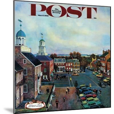 """""""Town Square, New Castle Delaware,"""" Saturday Evening Post Cover, March 17, 1962-John Falter-Mounted Premium Giclee Print"""
