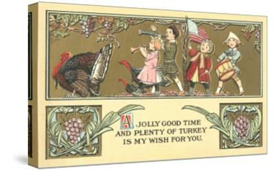 Thanksgiving Greetings, Children Marching Behind Turkey--Stretched Canvas Print
