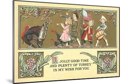 Thanksgiving Greetings, Children Marching Behind Turkey--Mounted Art Print