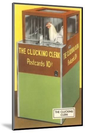 The Clucking Clerk--Mounted Art Print