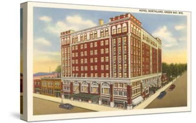 Hotel Northland, Green Bay, Wisconsin--Stretched Canvas Print