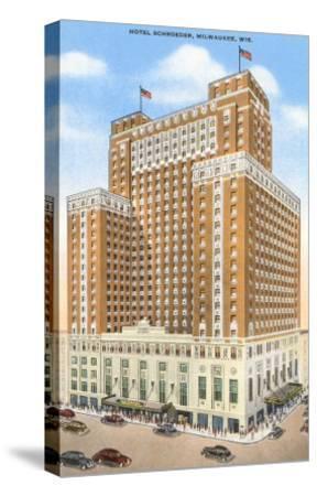 Hotel Schroeder, Milwaukee, Wisconsin--Stretched Canvas Print