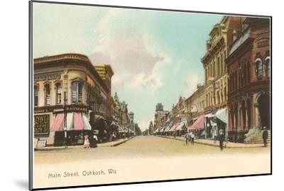 Main Street, Oshkosh, Wisconsin--Mounted Art Print