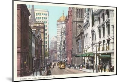 Sixth Avenue, Pittsburgh, Pennsylvania--Mounted Art Print