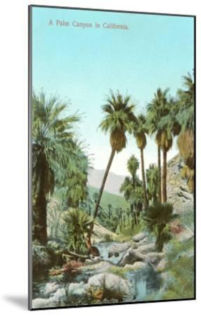 A Palm Canyon in California--Mounted Art Print