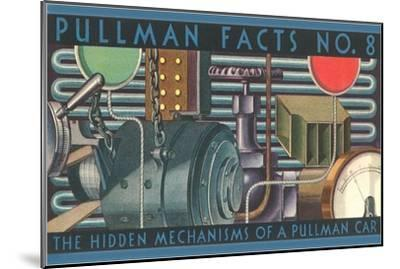 Pullman Facts No. 8, Hidden Mechanisms, Graphics--Mounted Art Print