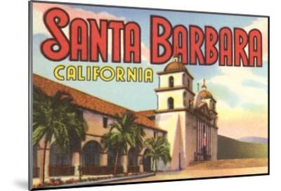 Mission, Santa Barbara, California--Mounted Art Print