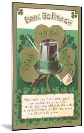 Erin Go Bragh, Dear Irish Memories--Mounted Art Print