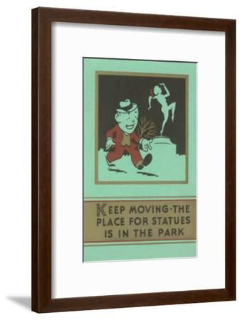 Keep Moving--Framed Art Print