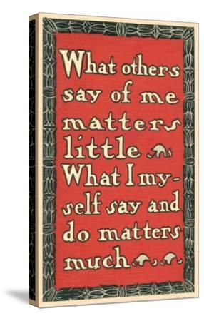 What Others Say of Me--Stretched Canvas Print