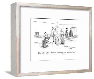 """First rule—what happens in accounting stays in accounting."" - New Yorker Cartoon-Tom Cheney-Framed Premium Giclee Print"