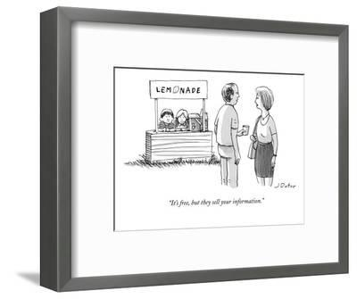 """""""It's free, but they sell your information."""" - New Yorker Cartoon-Joe Dator-Framed Premium Giclee Print"""