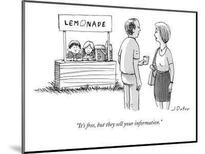 """""""It's free, but they sell your information."""" - New Yorker Cartoon-Joe Dator-Mounted Premium Giclee Print"""