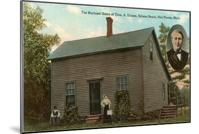 Boyhood Home of Edison, Port Huron, Michigan--Mounted Art Print