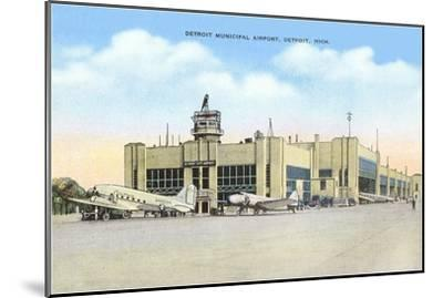 Municipal Airport, Detroit, Michigan--Mounted Art Print
