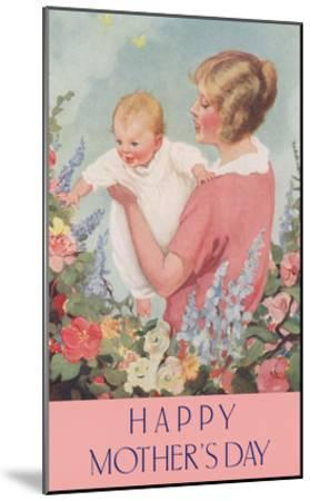 Happy Mothers Day, Mother in Garden with Baby--Mounted Art Print