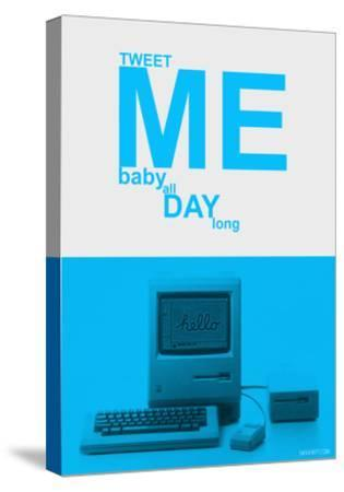 Tweet Me Baby All Day Long-NaxArt-Stretched Canvas Print