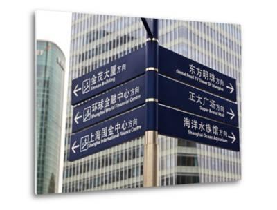 Street Signs in Pudong, Shanghai, China, Asia-Amanda Hall-Metal Print