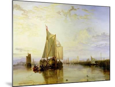 Dort or Dordrecht: the Dort Packet-Boat from Rotterdam Becalmed, 1817-18-J^ M^ W^ Turner-Mounted Giclee Print