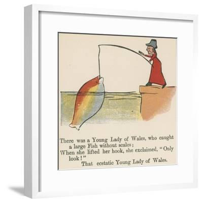 There Was a Young Lady of Wales, Who Caught a Large Fish Without Scales-Edward Lear-Framed Giclee Print