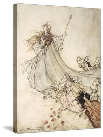 ..Fairies Away! We Shall Chide Downright, If I Longer Stay-Arthur Rackham-Stretched Canvas Print