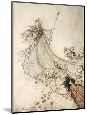 ..Fairies Away! We Shall Chide Downright, If I Longer Stay-Arthur Rackham-Mounted Premium Giclee Print