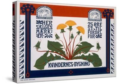 Poster Advertising the Womens' Building, Late 19th-Early 20th Century (Colour Litho)- Danish-Stretched Canvas Print