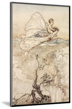 ..And Her Fairy Sent to Bear Him to My Bower in Fairy Land-Arthur Rackham-Mounted Premium Giclee Print