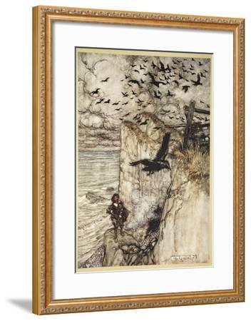 ..Russet-Pated Choughs, Many in Sort, Rising and Cawing at the Gun's Report-Arthur Rackham-Framed Giclee Print