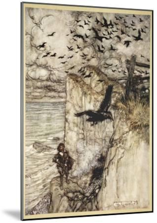..Russet-Pated Choughs, Many in Sort, Rising and Cawing at the Gun's Report-Arthur Rackham-Mounted Giclee Print