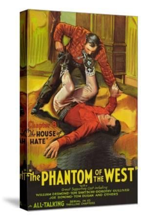 The Phantom of the West - House of Hate--Stretched Canvas Print