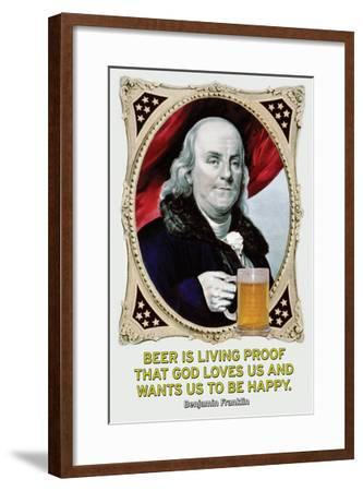 Beer Is Living Proof…-Wilbur Pierce-Framed Art Print